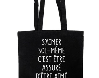 """Tote bag quote """"to love oneself is to be assured to be loved all his life"""" Oscar Wilde"""