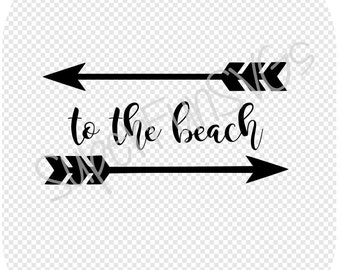 to the beach with arrows SVG - Digital Cutting File, SVG, DXF, png, eps - Silhouette Studio & Cricut,