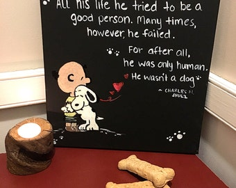 Charles Shultz Quote, Snoopy, Hand painted, Canvas Wall Art, Dog Lover