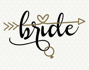 Bride DXF file, DIY Bridal Party Shirt, Wedding svg file, DXF cutting file, Commercial cut file, silhouette svg file, vinyl die cut file