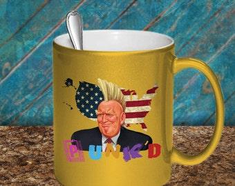 Donald Trump Punk'd GOLD METALLIC Coffee Mug