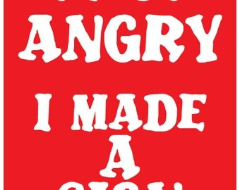 """Protest Sign- Women's or Immigration March """"I'm So Angry I Made A Sign""""  4 SIZES in one! Funny Phrase Printable"""