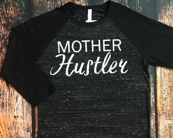 Mother Hustler 3/4 sleeve baseball raglan shirt