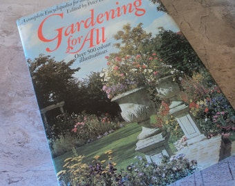 Vintage Gardening For All   A Complete Encyclopedia for All Gardening Enthusiasts  Peter Hunt 1974