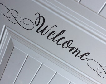 Welcome Sign * Removable Welcome Sign * Vinyl Adhesive Welcome Sign * Easy to apply welcome sign * Heavy Duty Welcome Sign * Custom Welcome