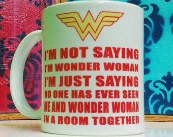 I'm Wonder Woman Mug