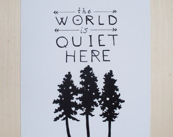 The World Is Quiet Here // nature print