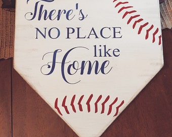There's no place like home wooden home plate sign