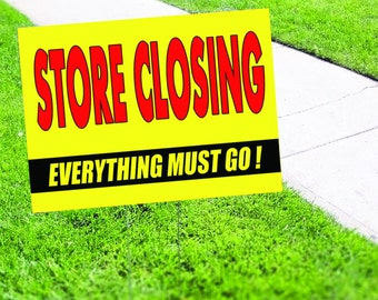 Store Closing - Everything Must Go Yard Sign
