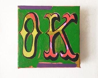 OK, Original Oil Painting, Tiny Painting