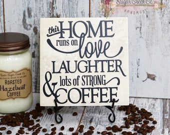 This Home Runs On Love, Laughter, & Lots Of Strong Coffee Vinyl Decal Tile, Coffee Quote Tile, Coffee Tile, Coffee Decorative Tile, Kitchen