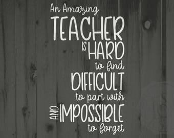 Teacher svg, teacher dxf, Teacher appreciation file, teacher appreciation gift, amazing teacher svg, teacher is hard to find dxf