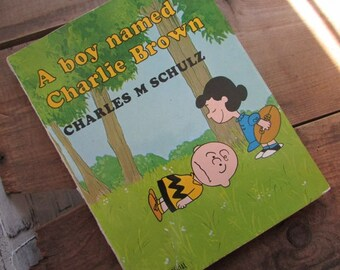 Charlie Brown Charles M Schulz A Boy Named Charles Brown Vintage Peanuts 1970