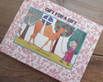 Children's Book Anne Rockwell Gift For A Gift