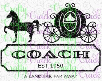 Cinderella Coach Est. 1950 Land Far Far Away  SVG, DXF, PNG - Digital Download for Silhouette Studio, Cricut Design Space