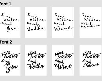 Save Water, Drink... // Custom // Typography // Wall Art // Decor // Home Inspo // Print