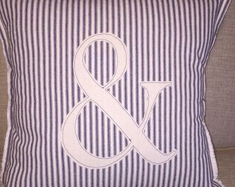"""Ampersand- Blue Ticking Appliqued Farmhouse Pillow Cover -18"""" Square"""