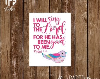 Psalm 13:6 Notecard