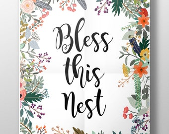 Bless this nest print, floral typography print, floral print, typography print, new home gift, home decor, wall art, flower print, unframed