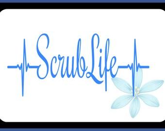 Scrub Life Decal, Nurse Decal, Nursing Decal, Nurse Laptop Decal, EMS, Doctor, Nurse Car Decal, Nurse Tumbler Decal, RN Sticker, CNA, Lpn