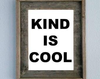 Kind is Cool, Printable, Home decor, Wall art