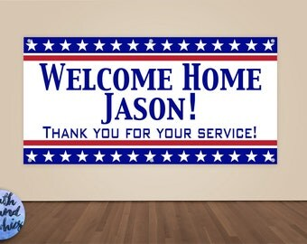 Welcome Home Military Banner - Deployment Homecoming Banner - Military Homecoming Sign - Welcome Home Banner - Welcome Home Military Sign