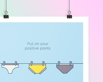 Positive Pants - Giclée Print (Limited Edition Art Poster)