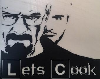 "Breaking Bad ""Lets Cook"""