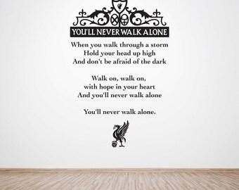 "You'll Never Walk Alone ""YNWA"" Liverpool LFC Wall Decal Sticker - Removable Wall Art"