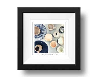 Pottery quote Print, Square Wall Art, Pottery Photograph