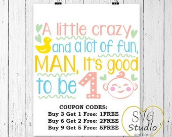 SVG Cutting File-A Little Crazy and a lot of Fun,Man its good to be 1 Quote SVG Cutting File
