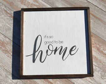 It's so good to be home/home/welcome/living room/housewarming/wall art/military/moving/rustic wood sign