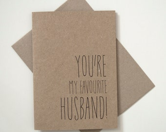 Greeting Card - You're my favourite Husband