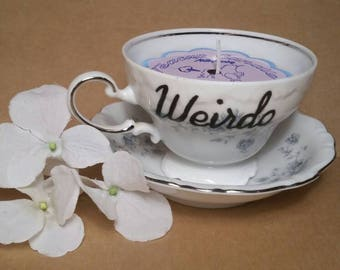 Handpainted weirdo tea cup candle smell like unicorns farts. Gag gift