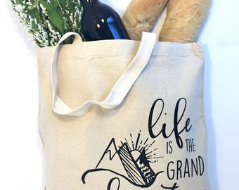 Life is the Great Adventure Tote