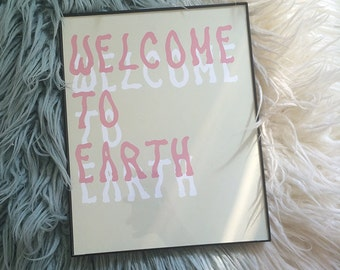 Welcome to Earth Print