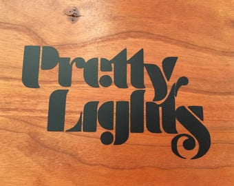 Pretty Lights Vinyl Decal