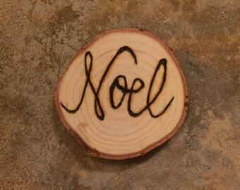 Noel - Wood Burned Ornament