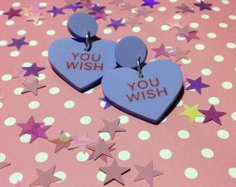 """Love You Not Blue """"You Wish"""" Candy Heart Earrings - laser cut acrylic"""