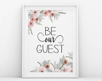 Be our guest,Entryway quotes,Entryway wall art,Welcome sign,Guest room decor,Shabby chic wall art,Welcome printable,Welcome print,Guest sign