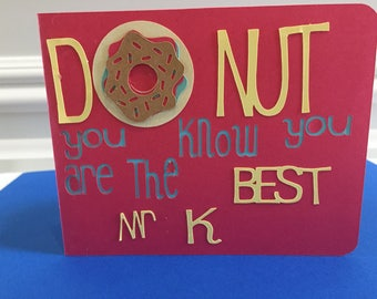Personalized end of year teacher card, personalized end of year coach card, Teacher end of year card gift card holder, donut u know...