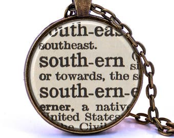 Southern Dictionary Pendant Necklace, Gift for Southerner, Southern Gift, Bridesmaid Gift, Definition Necklace, Gift for Friend
