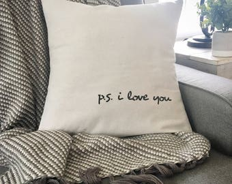 """P.s I love you,  18""""x18"""",  PILLOW COVER, Fixer Upper Style, Throw Pillow, Natural Pillow, Cushion Cover, Modern Farmhouse"""