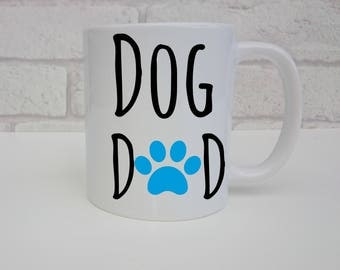 Dog Dad Mug Fathers Day Gift Coffee Cup For Dad of Dogs Birthday Present From The Dog