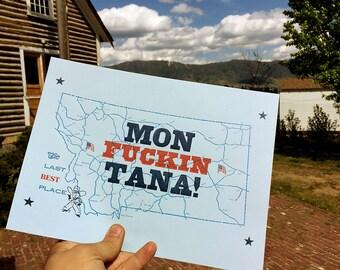 Mon-Fuckin-Tana - Letterpress Print