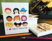I Love Public Education blank notecards handmade set of 10 original artwork