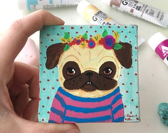 Funny Animal Art, Pug Art, Colorful Original Pug Painting, Pug Gift, Painting of Dog, Ready to Hang Art, Gifts for Dog Lovers,Small Wall Art