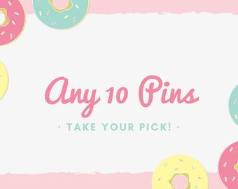Any 10 pins- your pick!