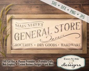 General Store SVG - groceries dry goods hardware svg - general store cut file - farmhouse style svg - Commercial Use svg, dfx, png, jpg