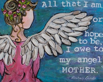 Mothers Day Angel Quote, Painting on Wood, Angel Art, Mothers Day, Inspirational, Gift for Mom